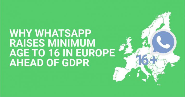 Waarom WhatsApp de minimumleeftijd verhoogt tot 16 jaar in Europa Vooruit op GDPR