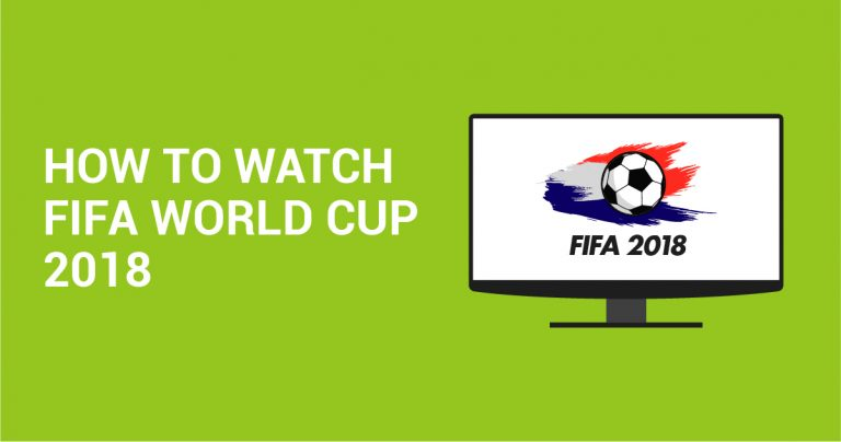 Hoe FIFA Wereldbeker 2018 te bekijken