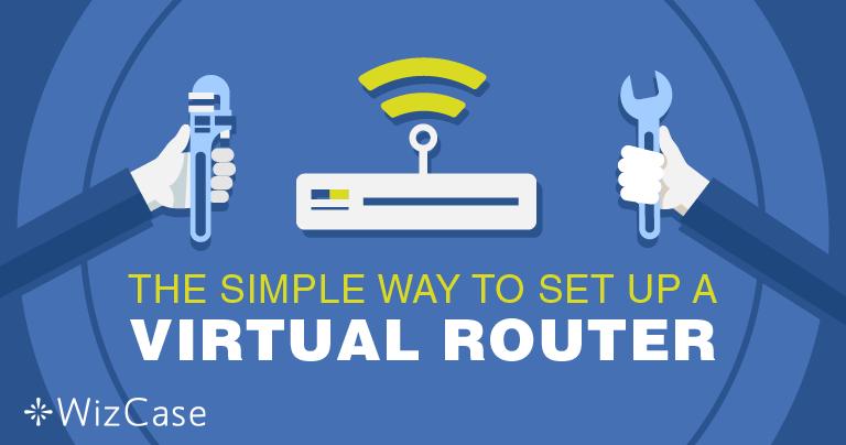 Met een VPN een virtuele router voor Windows instellen