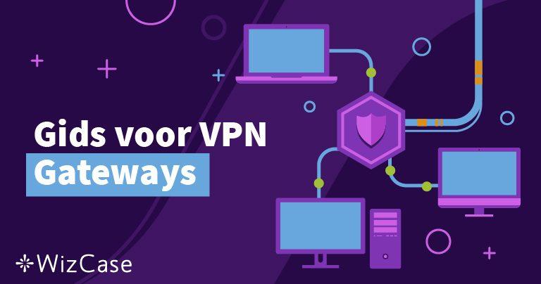 Gids voor VPN Gateways