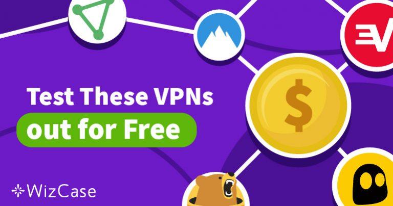 Probeer Gratis de 5 Beste VPN's Zonder Risico voor 2020