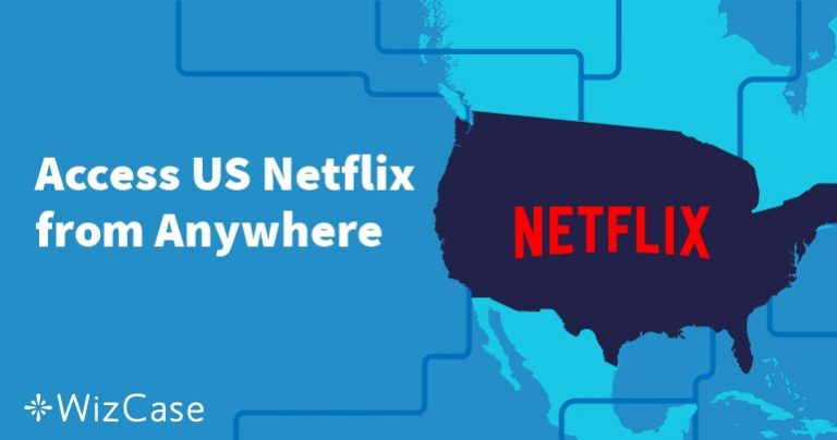 Hoe Je Amerikaanse Netflix Kijkt vanuit Nederland in 2019