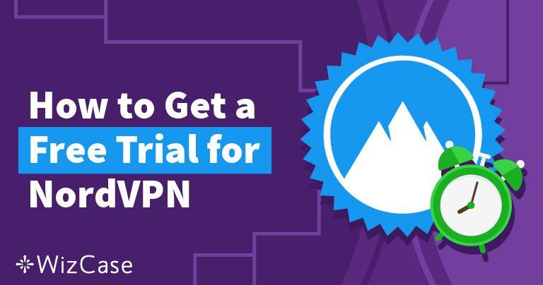 NordVPN gratis uitproberen – Zo kan het – bijgewerkt in juni 2019