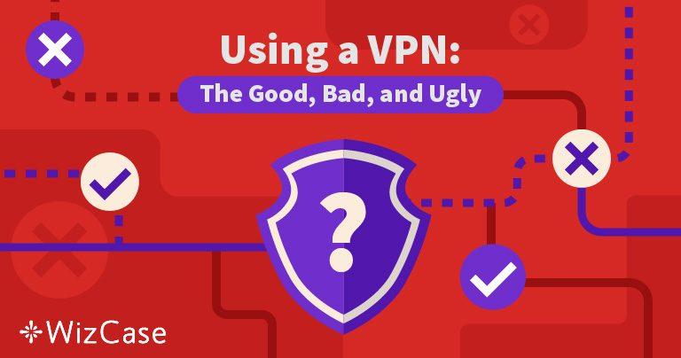 De voor- en nadelen van het gebruik van een VPN in 2019