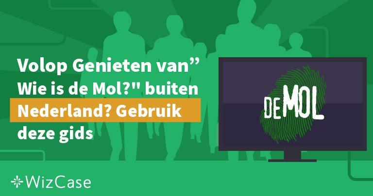 """Volop Genieten van """"Wie is de Mol?"""" buiten Nederland? Gebruik deze gids"""