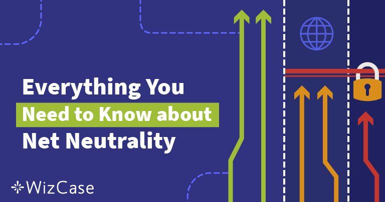 Wat is netneutraliteit? De ultieme gids (bijgewerkt in 2019)