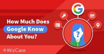 Beheer je privacy: wat weet Google over je en wat je kunt doen Wizcase
