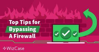 Wat is een firewall en hoe kan een VPN dit omzeilen? Wizcase