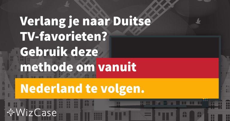 Verlang je naar Duitse TV-favorieten? Gebruik deze methode om vanuit Nederland te volgen.