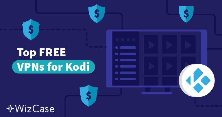 5 beste gratis VPN's voor Kodi in 2021 (werkt o.a. op Fire Stick!)