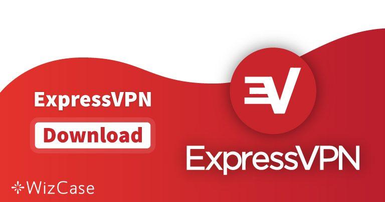 Download de laatste (GRATIS) versie van ExpressVPN