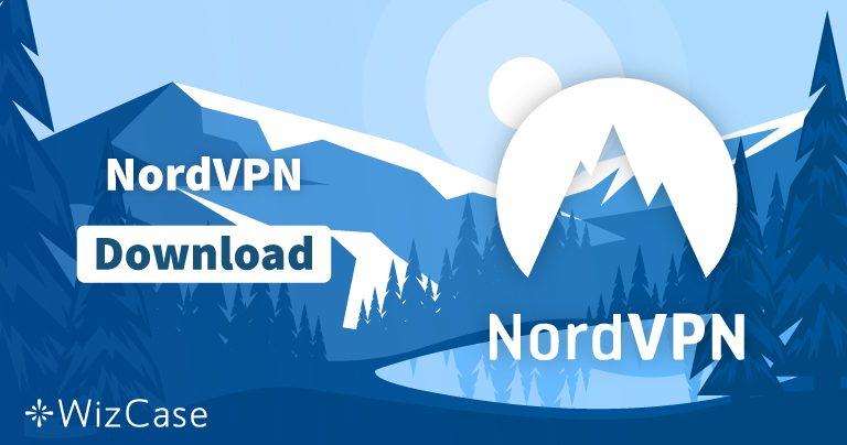 Download NordVPN (nieuwste versie) voor Windows, macOS en meer
