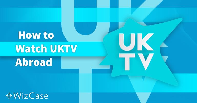 Hoe je vanuit Nederland UKTV kunt kijken in 2020