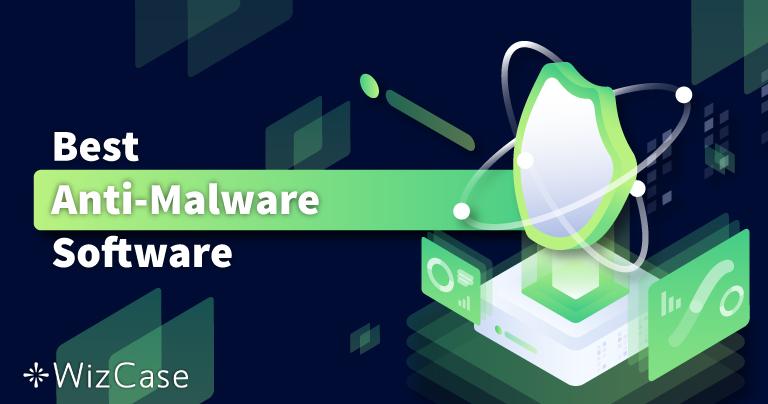 5 beste antimalware (verwijdering en bescherming) in 2021