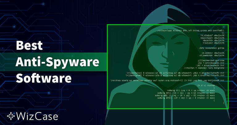 10 beste antispyware in 2021 (verwijderen en beschermen)