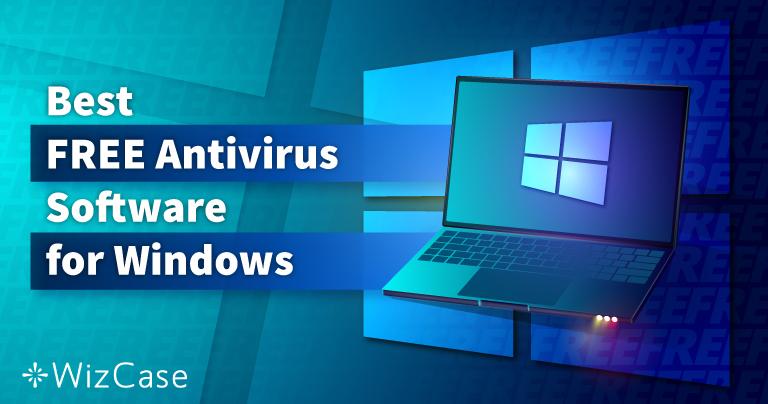 Top 6 GRATIS antivirus voor Windows (getest in 2021)