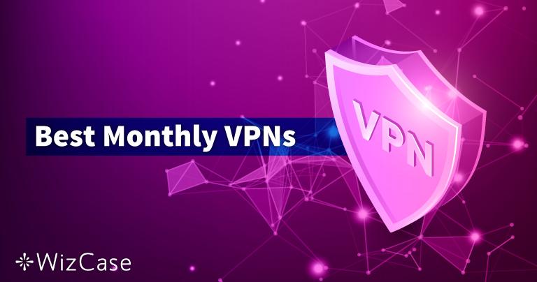 10 beste VPN-abonnementen voor een maand in 2021 (pay-as-you-go)