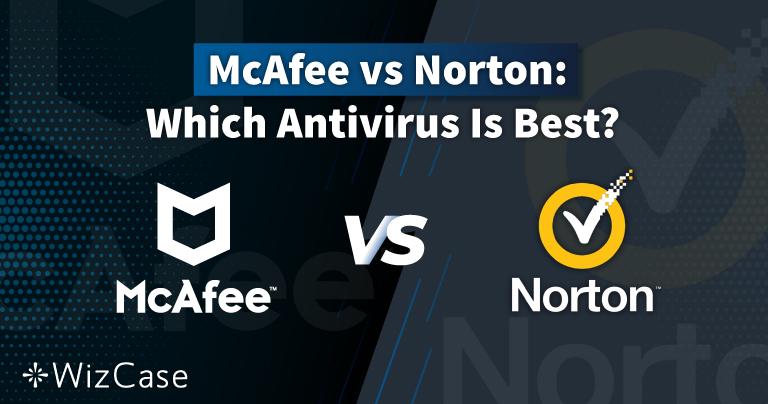 Norton vs McAfee 2021: welke antivirus is echt de beste?